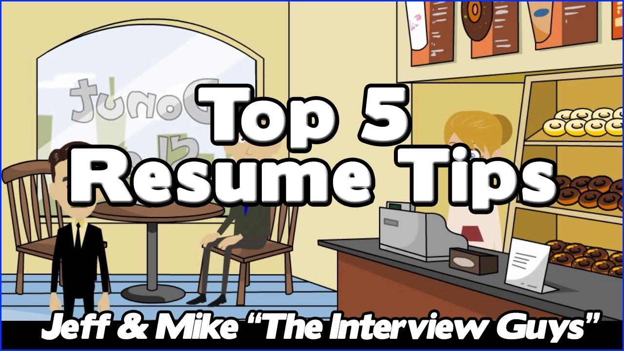 How To Write A Resume – Our Top 5 Resume Tips That Will Get You The
