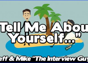 Tell Me About Yourself – Good Answer To This Tough Interview Question