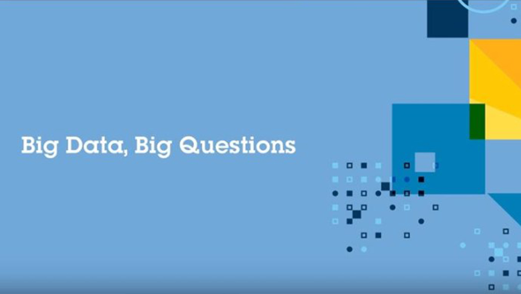 The Question of BIG DATA