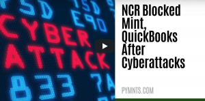 SECURITY & FRAUDNCR Blocked Mint, QuickBooks As Cyberattack Precaution